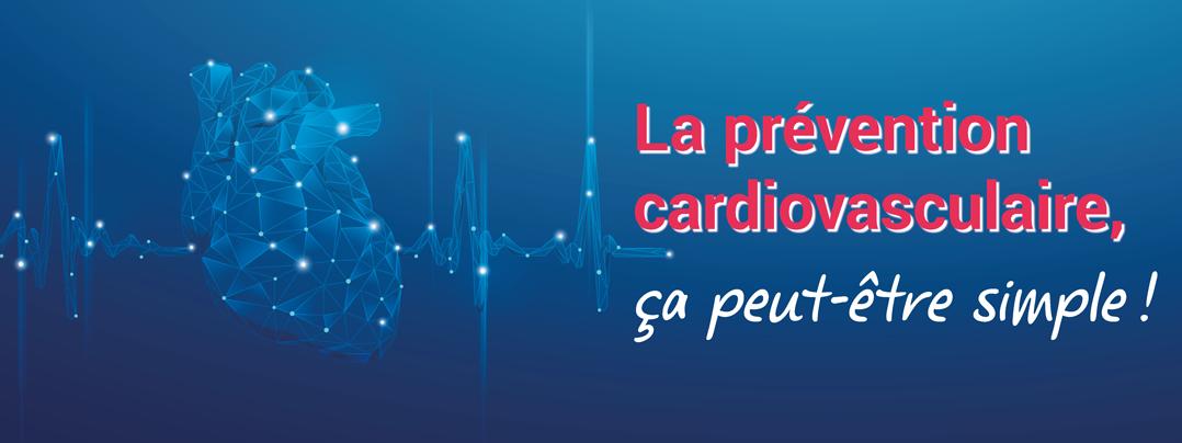 La prévention cardiovasculaire, ça peut-être simple !